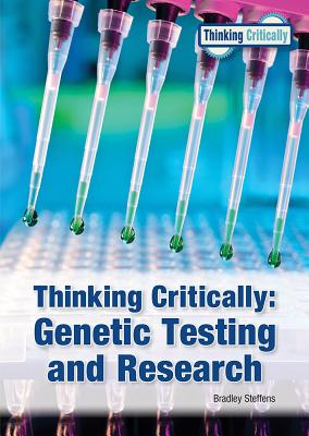 Thinking Critically: Genetic Testing and Research Cover Image