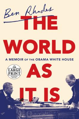 The World as It Is: A Memoir of the Obama White House Cover Image