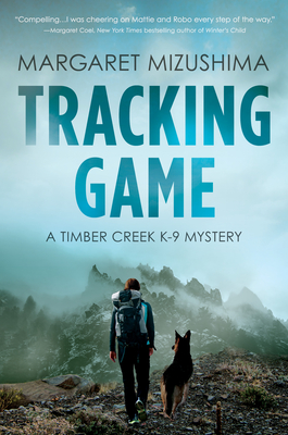 Tracking Game: A Timber Creek K-9 Mystery Cover Image