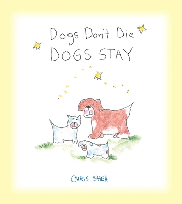Dogs Don't Die Dogs Stay Cover Image