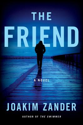 The Friend: A Novel Cover Image
