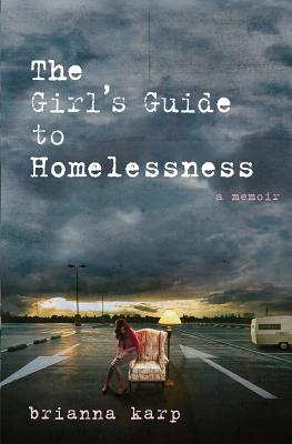 The Girl's Guide to Homelessness Cover