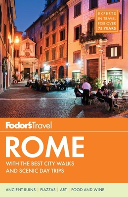 Fodor's Rome: With the Best City Walks and Scenic Day Trips Cover Image