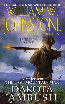 Dakota Ambush (Matt Jensen/Last Mountain Man #6) Cover Image
