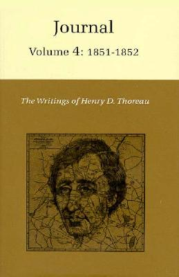 The Writings of Henry David Thoreau, Volume 4: Journal, Volume 4: 1851-1852. Cover Image
