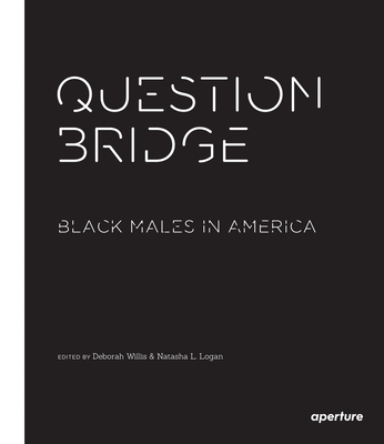 Question Bridge: Black Males in America Cover Image