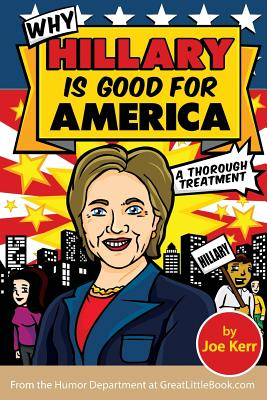 Why Hillary Is Good for America Cover Image