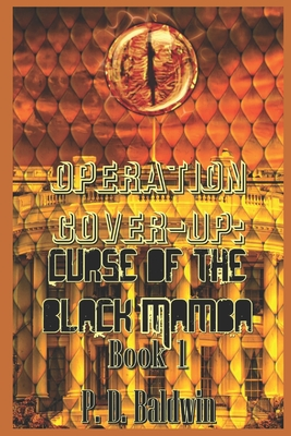 Operation Cover-up: Curse of the Black Mamba: Book 1 Cover Image