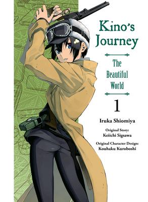 Kino's Journey- the Beautiful World, vol 1 Cover Image