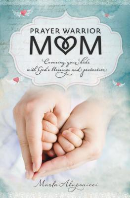 Prayer Warrior Mom Cover