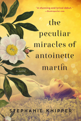 Peculiar Miracles of Antoinette Martin