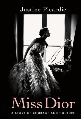 Miss Dior: A Story of Courage and Couture Cover Image