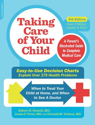 Taking Care of Your Child, Ninth Edition: A Parent's Illustrated Guide to Complete Medical Care Cover Image