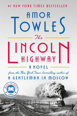 Cover Image for The Lincoln Highway: A Novel