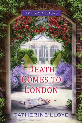 Death Comes to London (A Kurland St. Mary Mystery #2) Cover Image