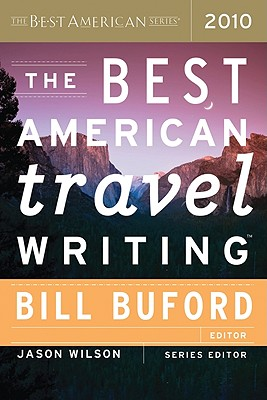 The Best American Travel Writing 2010 (The Best American Series ®) Cover Image