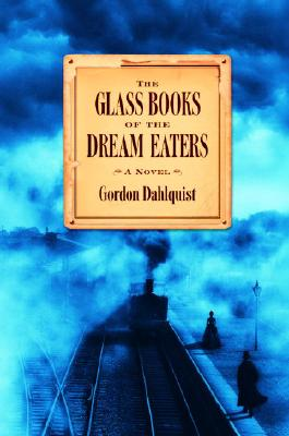 The Glass Books of the Dream Eaters Cover