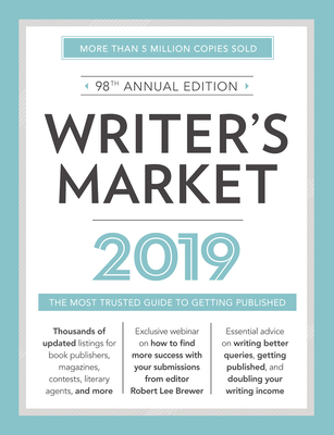 Writer's Market 2019: The Most Trusted Guide to Getting Published Cover Image