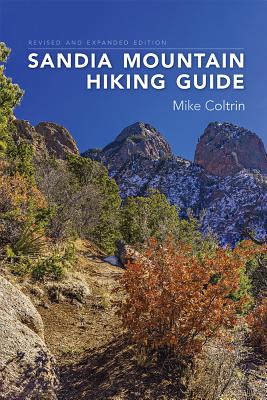 Sandia Mountain Hiking Guide, Revised and Expanded Edition Cover Image