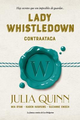 Lady Whistledown Contraataca Cover Image
