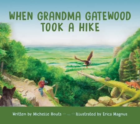 When Grandma Gatewood Took a Hike Cover Image