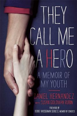 They Call Me a Hero: A Memoir of My Youth Cover Image