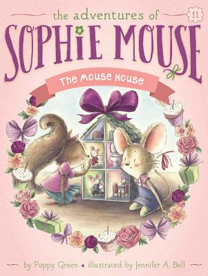 The Mouse House (The Adventures of Sophie Mouse #11) Cover Image