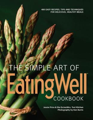 The Simple Art of EatingWell Cookbook Cover