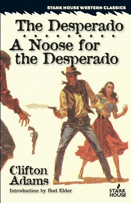 The Desperado / A Noose for the Desperado Cover Image