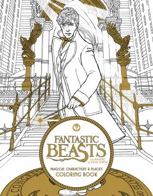 Fantastic Beasts and Where to Find Them: Magical Characters and Places Coloring Book Cover Image