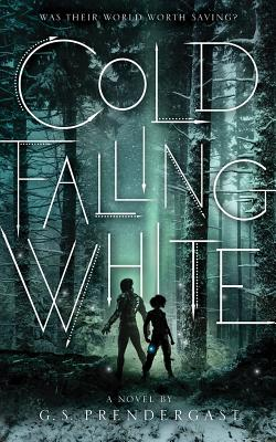 Cold Falling White (Nahx Invasions #2) Cover Image
