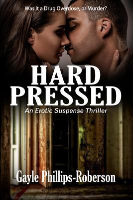 Hard Pressed: An Erotic Suspense Thriller Cover Image