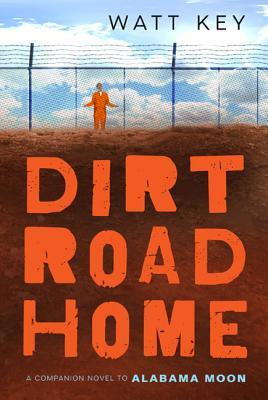 Dirt Road Home: A Novel (Alabama Moon #2) Cover Image
