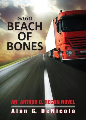 Gilgo Beach of Bones: An Arthur D. Regan Novel Cover Image