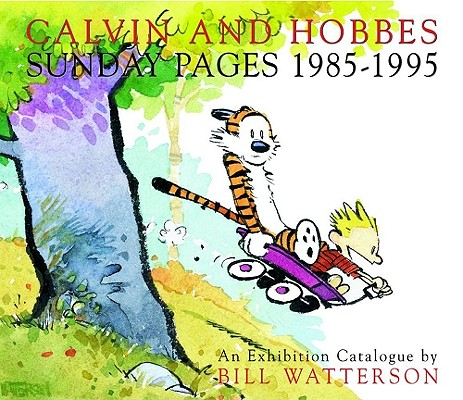 Calvin and Hobbes: Sunday Pages 1985-1995 Cover Image