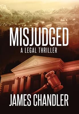 Misjudged: A Legal Thriller Cover Image