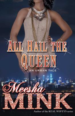 All Hail the Queen: An Urban Tale Cover Image