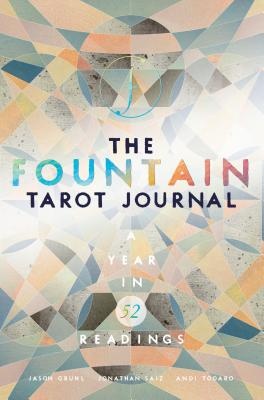 The Fountain Tarot Journal: A Year in 52 Readings Cover Image
