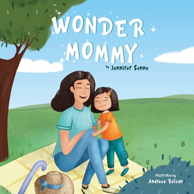 Wonder Mommy: A Tribute to Moms with Chronic Health Conditions Cover Image