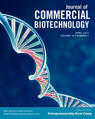 Biotechnology Entrepreneurship Bootcamp: Journal of Commercial Biotechnology Special Issue Cover Image