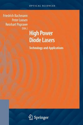 High Power Diode Lasers: Technology and Applications Cover Image