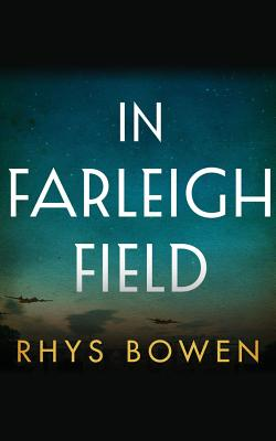 In Farleigh Field: A Novel of World War II Cover Image