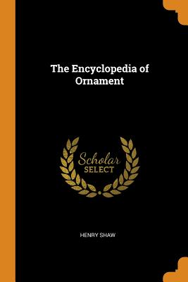 The Encyclopedia of Ornament Cover Image