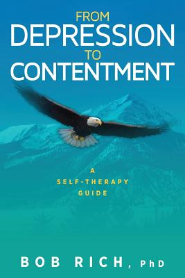 From Depression to Contentment: A Self-Therapy Guide Cover Image