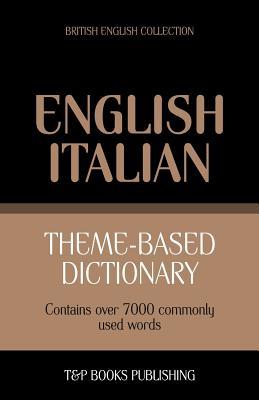 Theme-based dictionary British English-Italian - 7000 words Cover Image