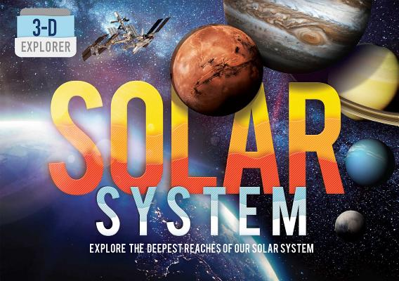 3-D Explorer: Solar System by Ian Graham