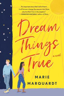 Dream Things True: A Novel Cover Image