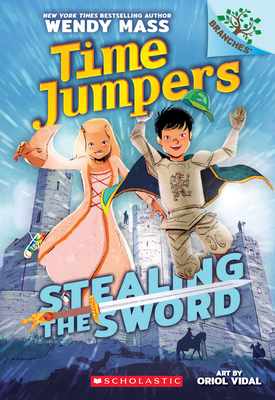 Stealing the Sword: A Branches Book (Time Jumpers #1) Cover Image
