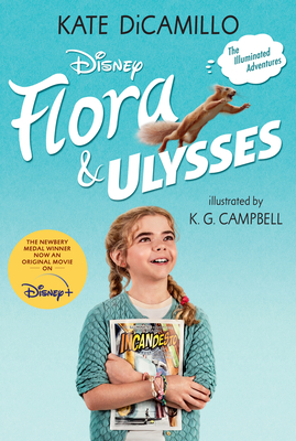 Flora and Ulysses: Tie-in Edition Cover Image