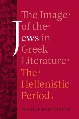Cover for The Image of the Jews in Greek Literature
